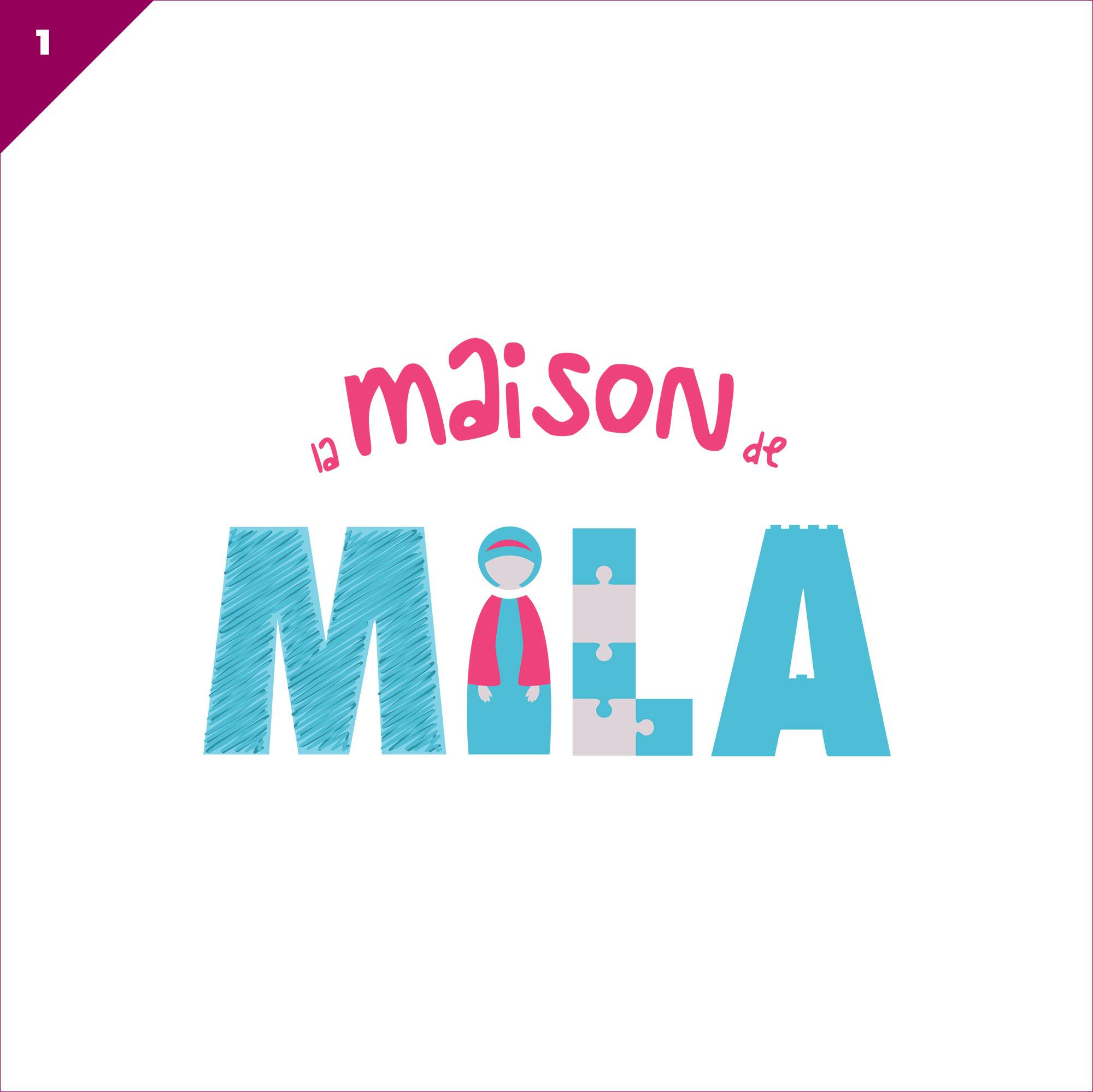Réalisation du logo «La Maison de Mila»